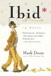 Ibid - Mark Dunn