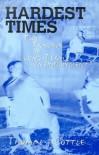 Hardest Times: The Trauma of Long-Term Unemployment - Thomas J. Cottle