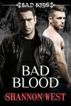Bad Blood - Shannon West
