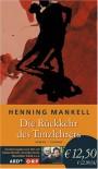 Die Rückkehr des Tanzlehrers : Roman - Henning Mankell, Wolfgang Butt