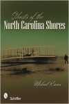 Ghosts of the North Carolina Shores - Micheal Rivers