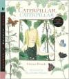 Caterpillar, Caterpillar (Read, Listen, and Wonder Series) - Vivian French,  Charlotte Voake