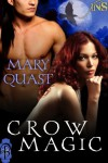 Crow Magic (1Night Stand Series) - Mary Quast