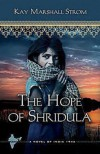 The Hope of Shridula - Kay Marshall Strom