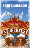 Oktoberfest: Roman: Ploteks zweiter Fall - Sobo Swobodnik