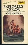 Explorers of Gor - John Norman