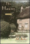 The Haunt: A Novel - A.L. Barker