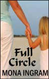 Full Circle - Mona Ingram