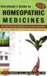Everybody's Guide to Homeopathic Medicines - Stephen Cummings, Dana Ullman