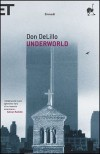 Underworld - Delfina Vezzoli, Don DeLillo