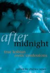After Midnight: True Lesbian Erotic Confessions - Various