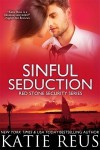 Sinful Seduction - Katie Reus