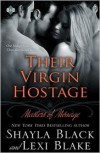 Their Virgin Hostage - Shayla Black, Lexi Blake