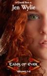 Tales of Ever - Jen Wylie