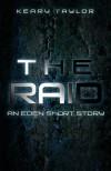 The Raid - Keary Taylor