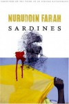Sardines: A Novel (Variations on the Theme of an African Dictatorship) - Nuruddin Farah