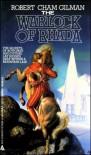 The Warlock of Rhada - Robert Cham Gilman, Alfred Coppel