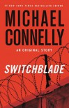 Switchblade: An Original Story - Michael Connelly