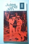 Henri Pierre Roche: Jules und Jim -