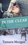 In the Clear  - Tamara Morgan