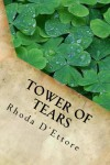 Tower of Tears (The McClusky Series) (Volume 1) - Rhoda D'Ettore