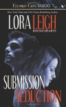 Submission & Seduction - Lora Leigh