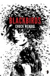 Blackbirds (Miriam Black, #1) - Chuck Wendig