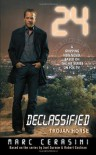 24 Declassified: Trojan Horse - Marc Cerasini