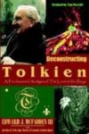 Deconstructing Tolkien: A Fundamental Analysis of the Lord of the Rings - Edward J. McFadden, Jane Yolen, Tom Piccirilli