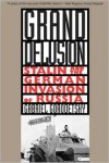 Grand Delusion: Stalin and the German Invasion of Russia - Gabriel Gorodetsky