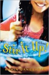 Stir It Up: A Novel - Ramin Ganeshram