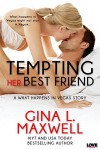 Tempting Her Best Friend (A What Happens in Vegas Novel) (Entangled Lovestruck) - Gina L. Maxwell