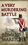 A Very Murdering Battle (Captain Daniel Rawson) - Edward Marston