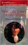 The Groom's Ultimatum -