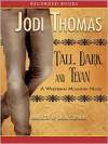 Tall, Dark And Texan: Whispering Mountain Series, Book 3 (MP3 Book) - Jodi Thomas, Linda Stephens