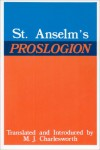 Proslogion - Anselm of Canterbury, Max J. Charlesworth