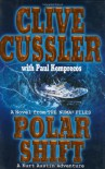 Polar Shift  - Clive Cussler, Paul Kemprecos