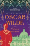 Oscar Wilde and the Vatican Murders (The Oscar Wilde Murder Mysteries #5) - Gyles Brandreth
