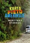Kartą Pietų Amerikoje - Martynas Starkus
