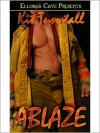 Ablaze - Kit Tunstall