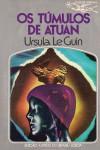 Os Túmulos de Atuan - Ursula K. Le Guin, Eurico da Fonseca