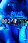 Incomplete - Lindy Zart