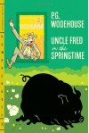 Uncle Fred in the Springtime - P.G. Wodehouse