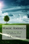Magic America - C.E. Medford
