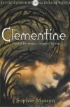 Clementine (Hodder Silver Series) - Sophie Masson