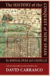 The History of the Conquest of New Spain - Bernal Díaz del Castillo, Davíd Carrasco