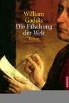 Die Fälschung Der Welt - William Gaddis