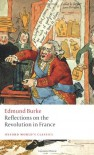 Reflections on the Revolution in France (Oxford World's Classics) - L.G. Mitchell, Edmund Burke
