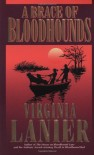 A Brace of Bloodhounds - Virginia Lanier
