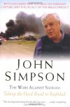 The Wars Against Saddam: Taking the Hard Road to Baghdad - John Simpson